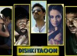 Dhishkiyaon-Review