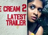 Ice Cream 2 Movie Trailers