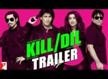 Kill Dil's Gripping Trailer!