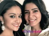 Samantha and Keerthy Suresh