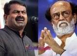 Seeman comments on Rajinikanth